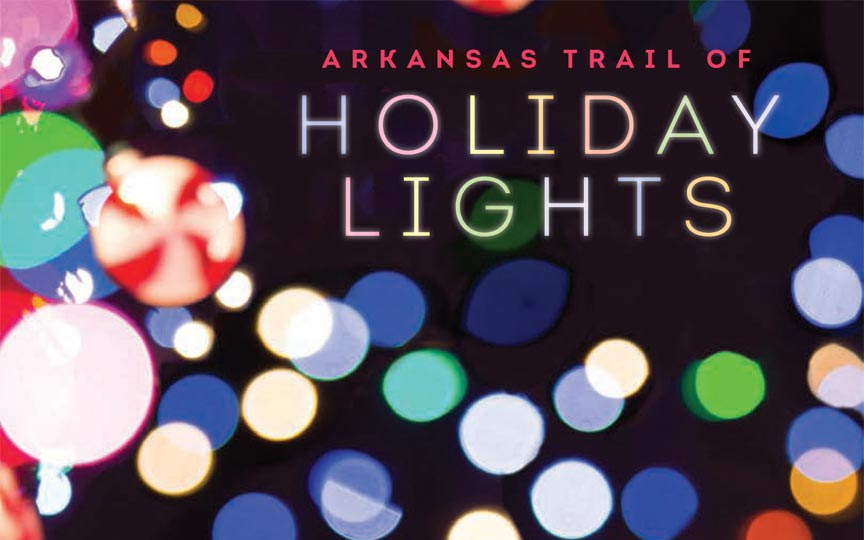 Arkansas Trail of Holiday Lights 2017