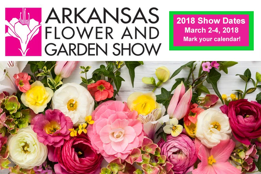 2018 Arkansas Flower and Garden Show